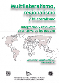 Multilateralismo, regionalismo y bilateralismo