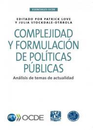 Complejidad y formulación de políticas públicas