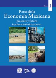 Economía mexicana, presente y futuro