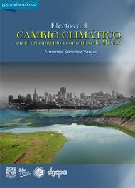 Efectos, cambio climático, crecimiento, México