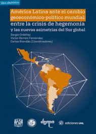 América Latina, cambio geoeconómico, hegemonía, asimetrías