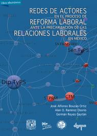 Redes, reforma laboral, relaciones laborales, México