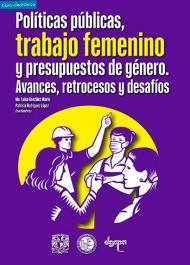 Trabajo femenino, políticas públicas, retrocesos, desafíos